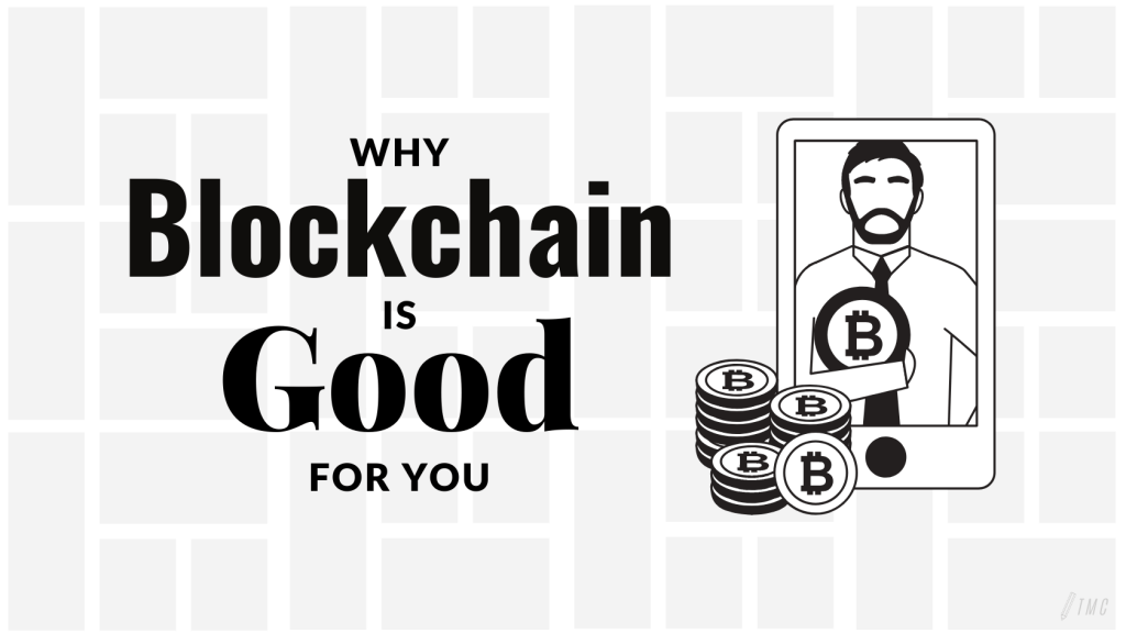 Why is Blockchain Good For and What You Need to Know as a Beginner infact